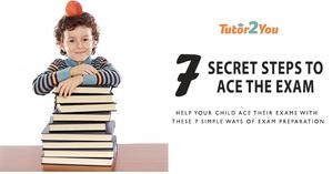 7 secret steps to ace the exam - exam preparation | Tutor2you