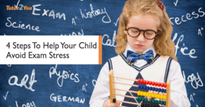 4 steps to help your child avoid the exam | Tutor2you