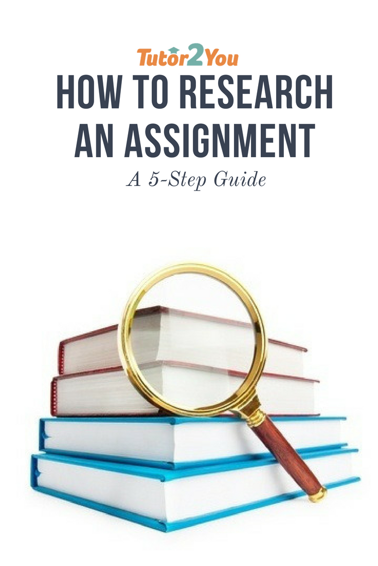 How to Research an Assignment | Tutor2You