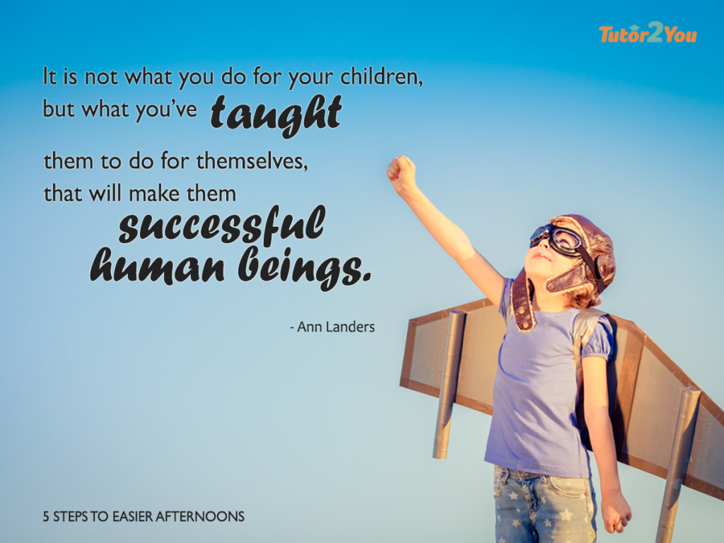 it is not what you do for your children but what you've taught them to do for themselves, that will make them successful human beings - parenting quotes | Tutor2you