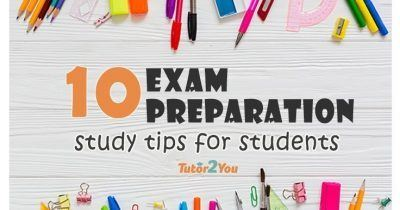10 Exam Preparation Study Tips for Students | Tutor2you
