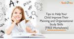 tips to help your child improve their planning and organisational study skill - featured image - tutor2you