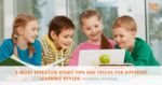 Most effective study tips and tricks for different learning styles - featured image - tutor2you