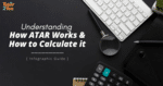 How ATAR works and how to calculate it with infographic guide by Tutor2you