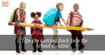Group of child holding a big pencil - getting back into school routine