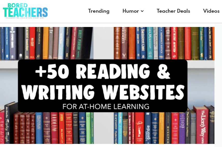 free tools & resources to support remote learning boredteachers +50 reading & writing websites